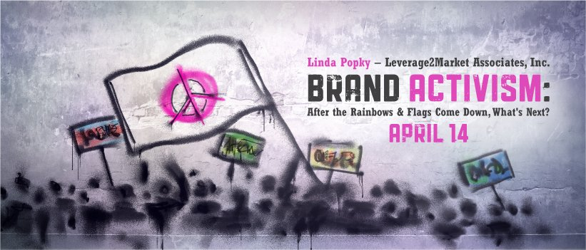 Brand Activism: After the Rainbows & Flags Come Down, What's Next?